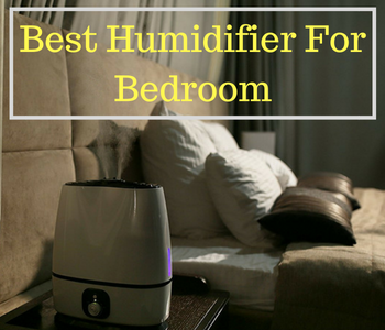 best humidiifier for bedroom