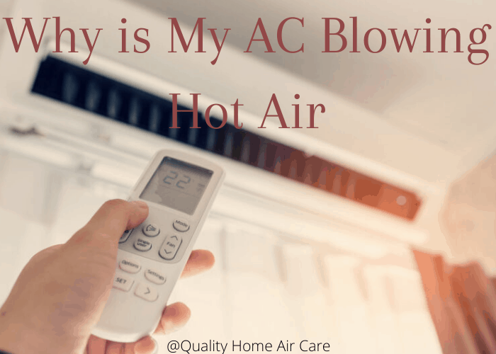 AC Blowing Hot Air